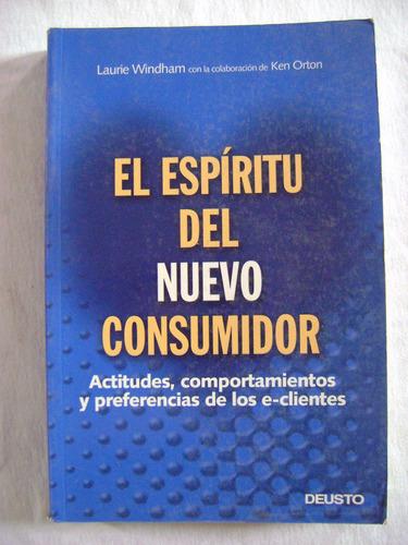 el espíritu del nuevo consumidor - laurie windham