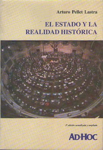 el estado y la realidad historica - pellet lastra