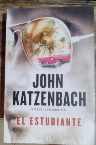 el estudiante. john katzenbach.