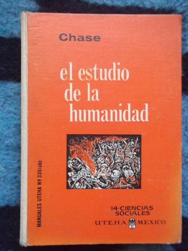 el estudio de la humanidad stuart chase