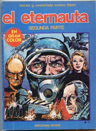 el eterrnauta, oesterheld / solano lópez,3 tomos, ed. record