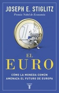 el euro ( joseph e. stiglitz )