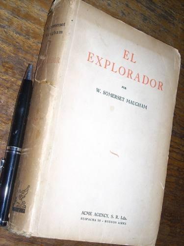 el explorador w somerset maugham acme