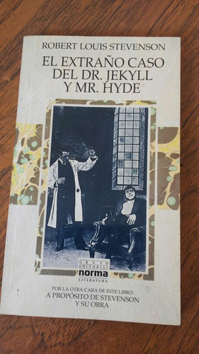 el extraño caso del dr. jekyll y mr. hyde. robert louis stev