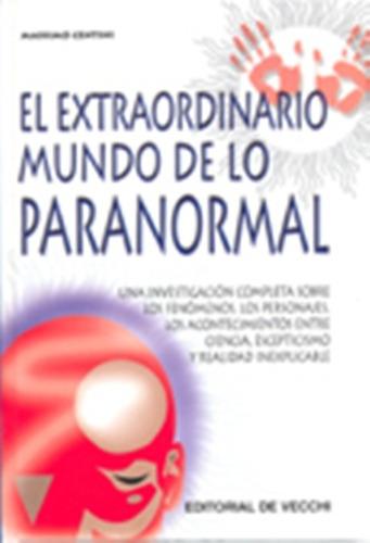 el extraordinario mundo de lo paranormal, centini, vecchi