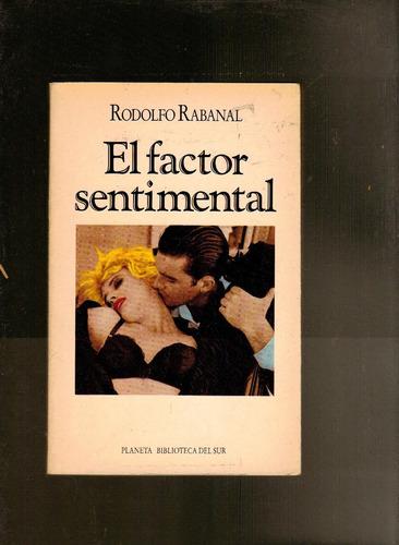 el factor sentimental rodolfo rabanal