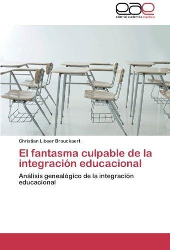 el fantasma culpable de la integración educacional: análisi