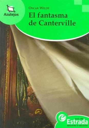 el fantasma de canterville - wilde * estrada