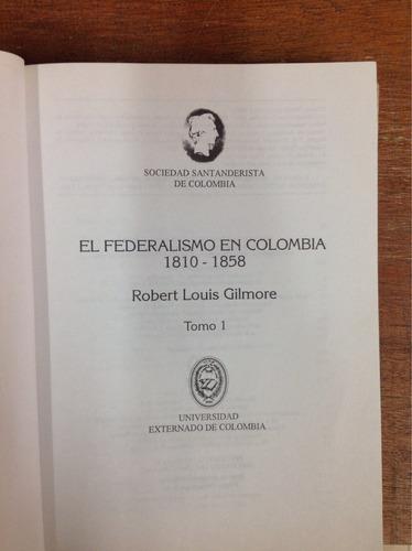 el federalismo en colombia 2 tomos