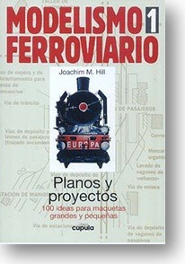 el ferromodelismo (trenes, ferrocarriles, locomotoras).