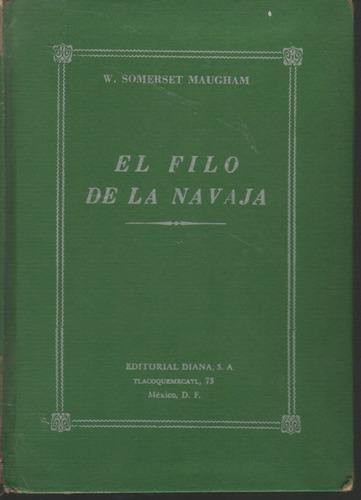 el filo de la navaja. w. somerset maugham. 1a edic 1953
