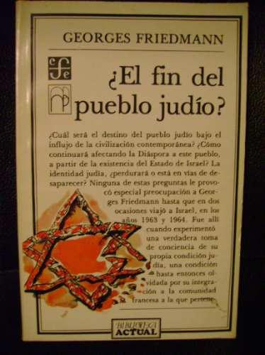 ¿el fin del pueblo judío?  georges friemann