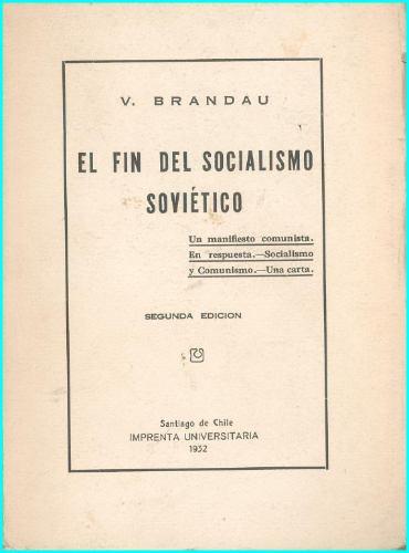el fin del socialismo soviético  -  v. brandau