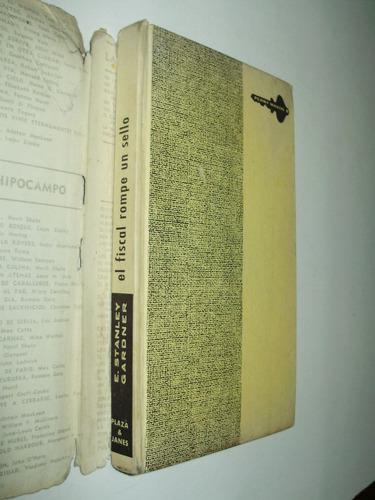 el fiscal rompe un sello e. stanley gardner p. & j. esp 1962