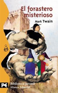 el forastero misterioso - mark twain