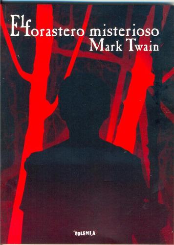 el forastero misterioso  mark  twain