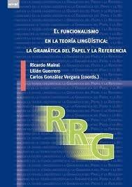 el funcionalismo -en la teoría linguística:gramática- mairal