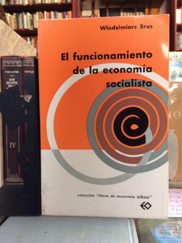 él funcionamiento de la economía socialista