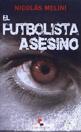 el futbolista asesino(libro )