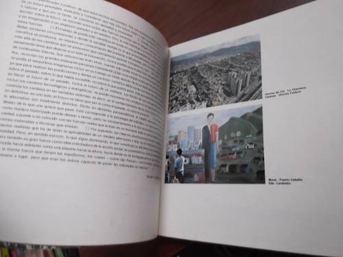 el futuro ciudades venezolanas r briceño leon cuader lagoven