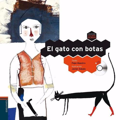 el gato con botas + cd - pepe maestro - edelvives