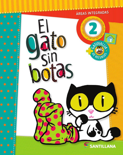 el gato sin botas 2 - areas integradas - santillana