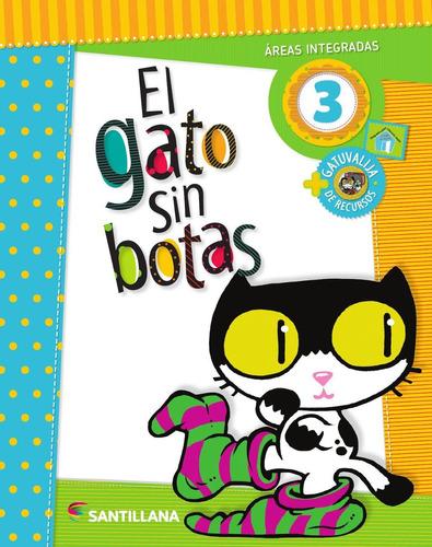 el gato sin botas 3 - areas integradas - santillana