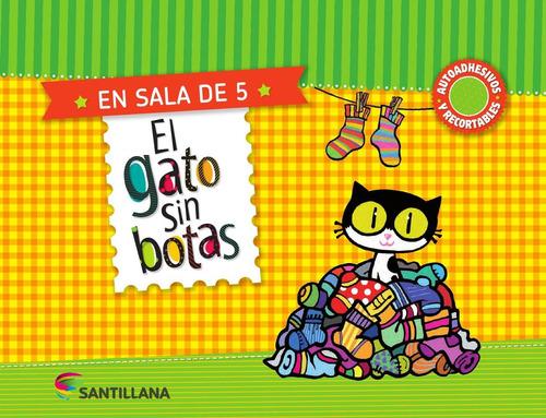 el gato sin botas en sala de 5 años - santillana