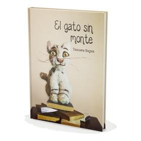 El Gato Sin Monte - Libro Infantil