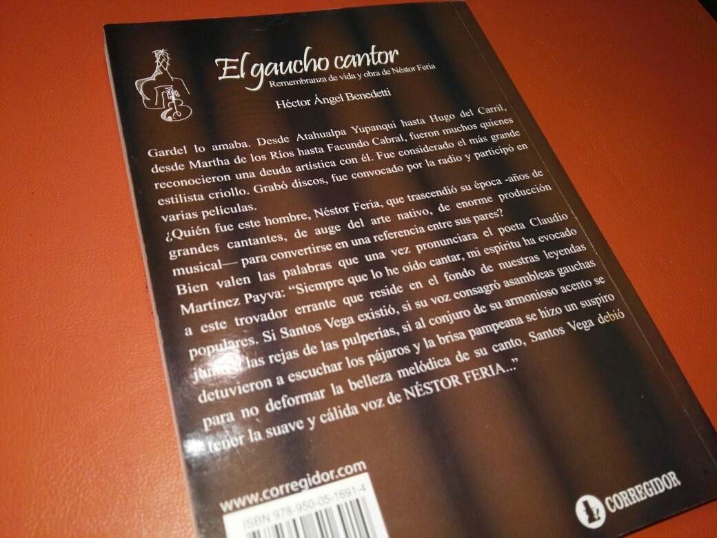 El Gaucho Cantor Vida De Néstor Feria Héctor A  Benedetti - $ 700,00