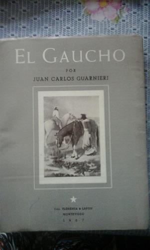 el gaucho. guarnieri