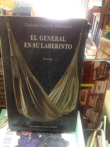 el general en su laberinto - gabriel garcia marquez - 1989