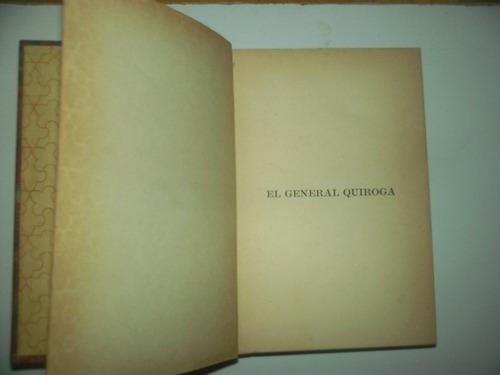 el general quiroga de manuel gálvez - 1932