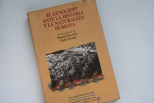 el genocidio ante la historia y la nat.humana -gurevich