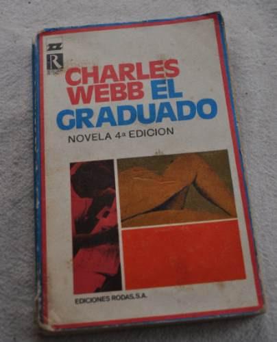 el graduado. charles webb.novela,ganadora oscar