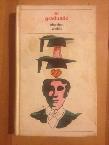 el graduado - novela - charles webb - circulo de lectores