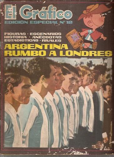 el gráfico especial 12- argentina rumbo a londres mundial 66