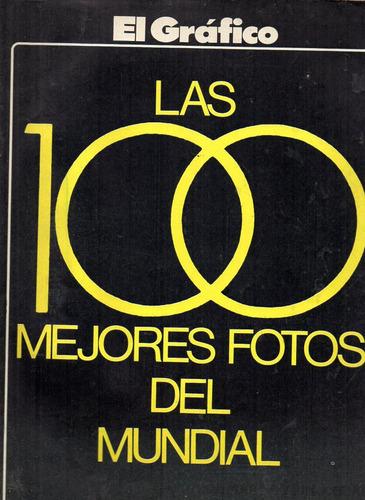 el grafico las 100 mejores fotos del mundial 78