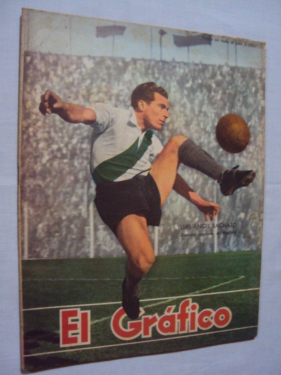 El Grafico Nº 1621, Luis Bagnato Banfield - Año 1950 - $ 70,00 en ...