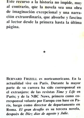 el gran desafio bernard frizell novela histórica /n grijalbo