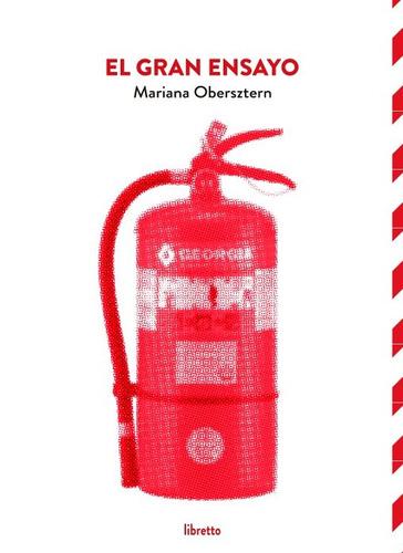 el gran ensayo de mariana obersztern. teatro. libretto