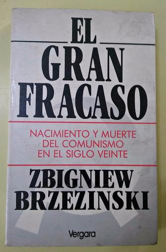 el gran fracaso  zbigniew brzezinski