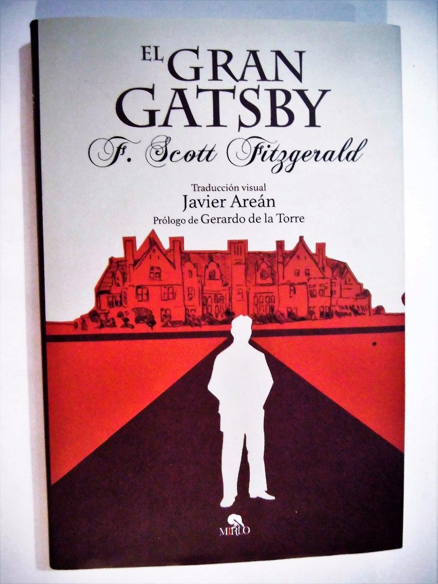 El Gran Gatsby Autor: Scott Fitzgerald Pasta Dura