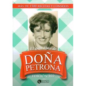 El Gran Libro De Doña Petrona - Edición 102