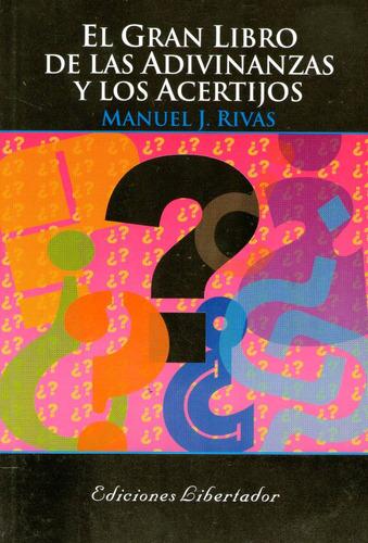 el gran libro de las adivinanzas y los acertijos-m. j. rivas