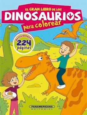 el gran libro de los dinosaurios para colorear - 224 paginas
