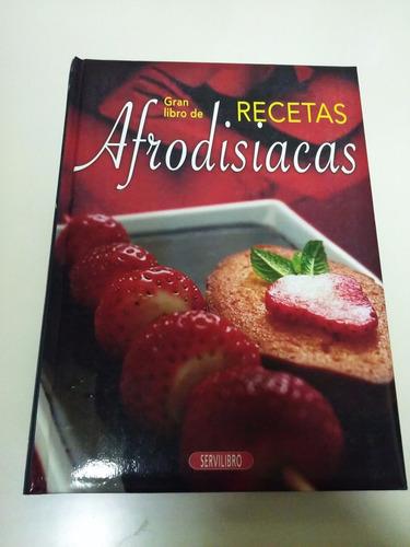 el gran libro de recetas afrodisiacas - cocina / recetas