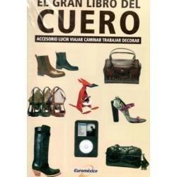 el gran libro del cuero 1 vol euromexico