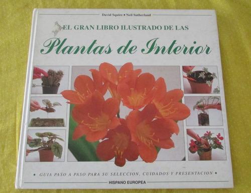 el gran libro ilustrado de las plantas de interior