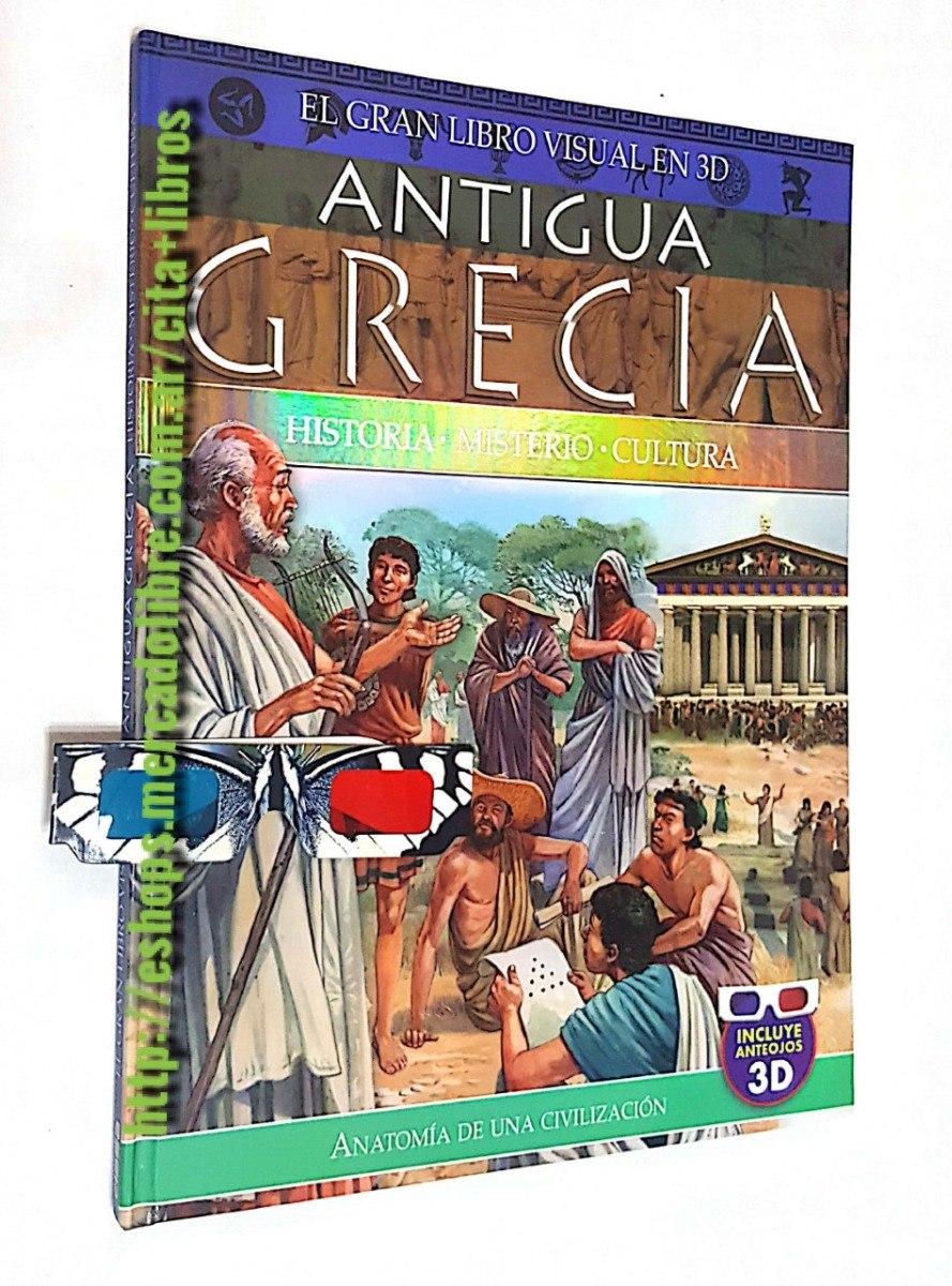 El Gran Libro Visual En 3d Antigua Grecia - Historia Cultura ...